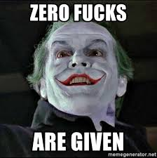 Joker Meme Generator - zero fucks are given jack nicholson joker meme generator