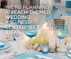 Beach Theme Centerpiece Ideas by 65 Best Pearl Beach Wedding Images On Pinterest Pearl Beach