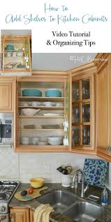 how to make kitchen cabinets how to add shelves to kitchen cabinets h2obungalow