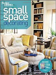 small space decorating better homes and gardens better homes