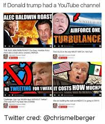 donald trump youtube channel if donald trump had a youtube channel alec baldwin roast air force