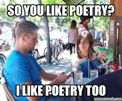 Poetry Meme - 50 most funniest dating meme pictures and photos