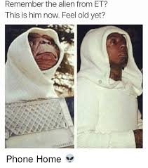 Old Phone Meme - remember the alien from et this is him now feel old yet edb