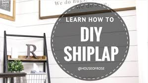 diy shiplap white wood wall step by step tutorial youtube