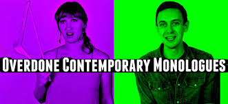 Overdone Overdone Contemporary Audition Monologues Learn To Sing Act