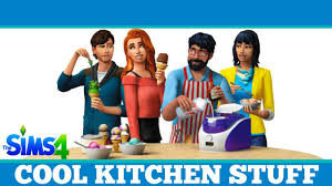 the sims 4 cool kitchen stuff review or not youtube
