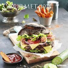 la cuisine gourmande calendrier 2018 cuisine gourmande par rafael pranschke