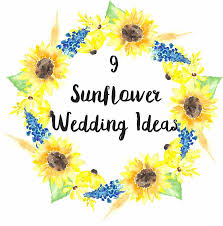 sunflower wedding ideas 9 sunflower wedding ideas sunflower wedding