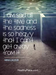 quotes about life death sad depression quotes and sayings about depression quotes insight