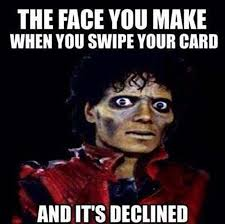 Credit Card Meme - declined credit card memes you can relate to