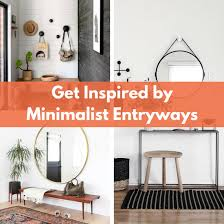 entry ways get inspired by these 8 minimalist entryways the organized mom
