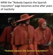Spanish Inquisition Meme - nobody expects the spanish inquisition home facebook