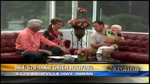 Guy Roofing Greenville Sc by Grier Roofing Youtube