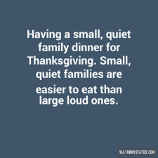 a small family dinner for thanksgiving status