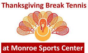 thanksgiving sports schedule monroe sports center thanksgiving break