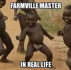 Real Life Meme - third world success kid farmville master in real life meme