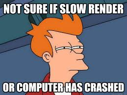 Render Memes - not sure if slow render or computer has crashed futurama fry