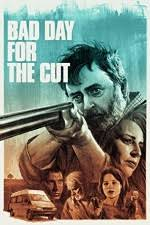 Seeking Letmewatchthis Bad Day For The Cut 2017 Free Primewire 1channel