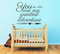 Nursery Quotes Wall Decals by Quote Wall Decals You Are Our Greatest Adventure Decal Boho Arrows