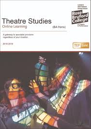 theatre studies ba hons rose bruford college