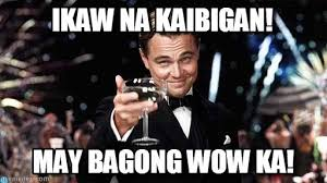 Ikaw Na Meme - ikaw na kaibigan congratulations meme on memegen