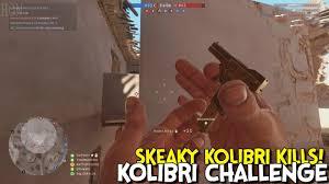 Challenge Kills Someone Battlefield 1 Sneaky Kolibri Kills Kolibri Challenge