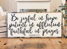be joyful in hope wood sign home decor scripture sign farmhouse