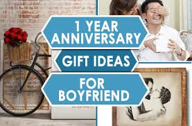 gifts for 1 year anniversary inexpensive 1 year anniversary gift ideas for boyfriend the men