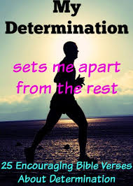 encouraging bible verses determination