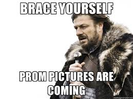 Prom Meme - 12 funny prom memes to share before the big night because it s