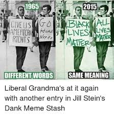 Dank Memes Meaning - 2015 lyes ome richts mater different words same meaning liberal