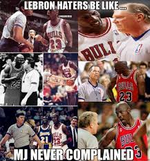 Lebron Hater Memes - nba memes on twitter lebron james haters michael jordan logic