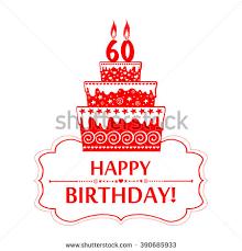 60 years birthday card 60 years anniversary happy birthday card stock vector 390685933
