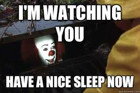 I M Watching You Meme - i m watching you have a nice sleep now goodnight facebook quickmeme