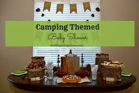 camping themed baby shower dwelling in happiness