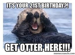 Happy 21 Birthday Meme - 21st birthday lorna