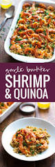 elegant dinner recipes garlic butter shrimp and quinoa recipe pinch of yum