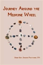 journey around the medicine wheel by debbie gent 3 95