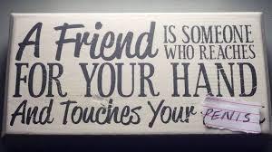 True Friend Meme - true friends meme by tomasprb memedroid