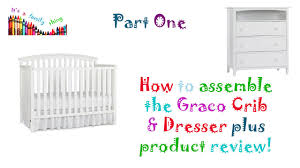Graco Sarah Convertible Crib by Graco Dresser And Crib Assembly Plus Review Part One Youtube