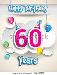 60 birthday celebration 60th birthday stock images royalty free images vectors