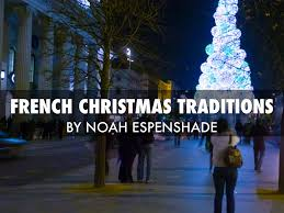 french christmas traditions by noah espenshade