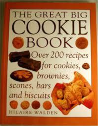 the great big cookie book hilaire walden new biscuit recipe