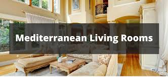 100 living room decorating ideas design photos of family rooms 100 mediterranean living room ideas for 2018