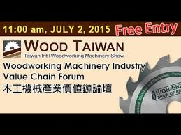 woodworking machinery industry value chain forum youtube