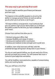 Office Desk Workout by 100 Office Workouts No Equipment No Sweat Fitness Mini Routines