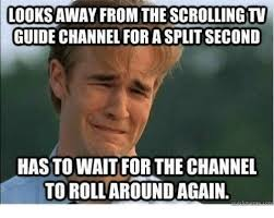 Meme Guide - looks away from the scrolling tv guide channel for a split second