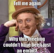 Meme Meeting - staff meetings