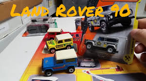 matchbox land rover defender 110 2016 matchbox 2017 f case land rover 90 new and old youtube