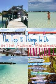 top 10 things to do in the abacos bahamas running in a skirt